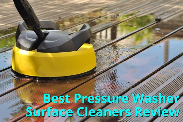 Best Pressure Washer Surface Cleaners Review
