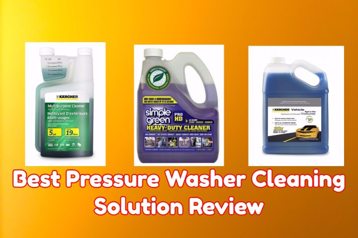 Best Pressure Washer Cleaning Solution Review